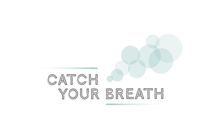 Catch your Breath Exhibition