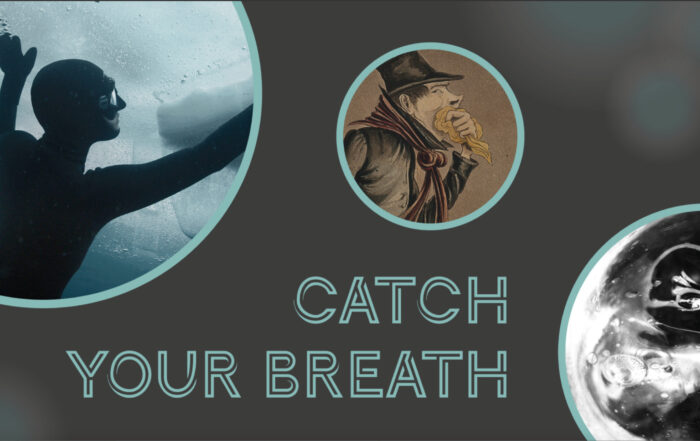 Catch your breath exhibition